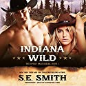 Indiana Wild: Spirit Pass, Book 1 Audiobook by S. E. Smith Narrated by Samantha Cook