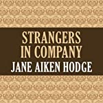 Strangers in Company | Jane Aiken Hodge