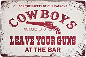 EffortLife Cow Boys Leave Your Guns at The Bar Retro Wall Decor Vintage Bar Signs Tin Sign 12 X 8 Inch