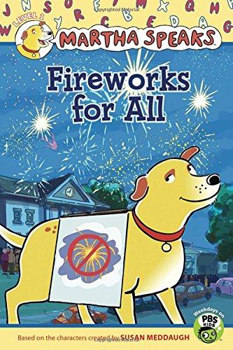 Read Online Martha Speaks: Fireworks for All (Reader) pdf