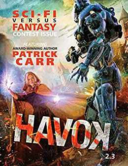 Havok Magazine 2.3 by [Carr, Patrick, Stieffel, Kristen, Smith, Josh]