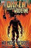 daken marvel - Daken: Dark Wolverine - No More Heroes