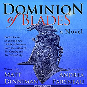Dominion of Blades Hörbuch