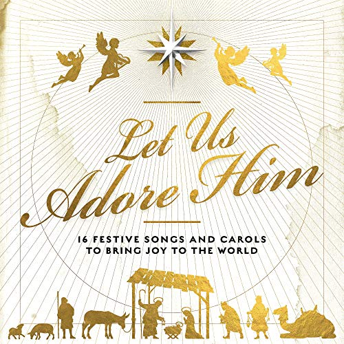 Let Us Adore Him (2018)
