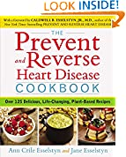 The Prevent and Reverse Heart Disease Cookbook