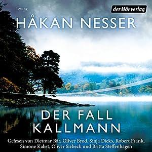 Der Fall Kallmann Hörbuch von Håkan Nesser Gesprochen von: Dietmar Bär, Oliver Siebeck, Robert Frank, Sinja Dieks, Britta Steffenhagen, Oliver Brod