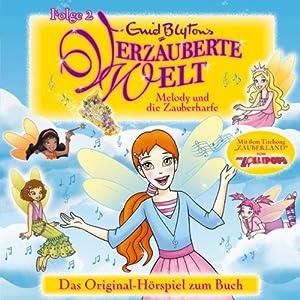 Melody und die Zauberharfe (Enid Blyton's Verzauberte Welt 2) Hörspiel