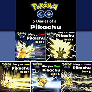 Pokemon Go: Diaries of a Pikachu First 5 in 1 Audiobook