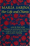 img - for Maria Sabina: Her Life and Chants (New Wilderness Poetics) book / textbook / text book