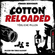 Tödliche Pillen (Cotton Reloaded 38) | Jürgen Benvenuti