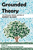 Grounded Theory, Vivian B. Martin and Astrid Gynnild, 1612335152
