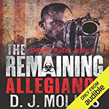 The Remaining: Allegiance Audiobook by D.J. Molles Narrated by Christian Rummel