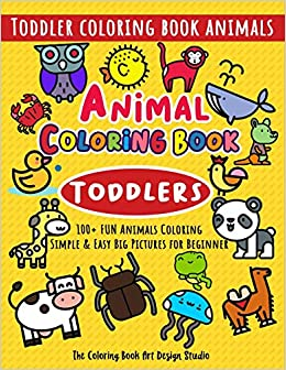 Libro PDF Gratis Animal Coloring Book For Toddlers: Toddler Coloring Book Animals: Simple & Easy Big Pictures 100+ Fun Animals Coloring: Children Activity Books For ... Books Animals Ages 2-4, Ages 4-8, Ages 8-12)