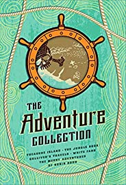 The Adventure Collection: Treasure Island, The Jungle Book, Gulliver's Travels, White Fang, The Merry Adve