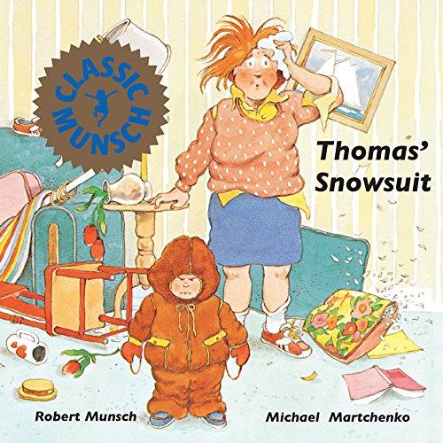 Thomas' Snowsuit (Munsch for Kids) - Suit Snowsuit