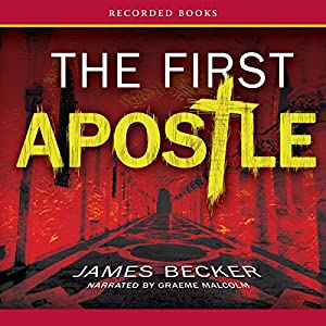 The First Apostle Audiobook