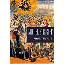 Michel Strogoff (Annotated) (French Edition)