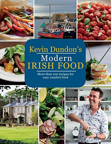 Kevin Dundons Modern Irish Food