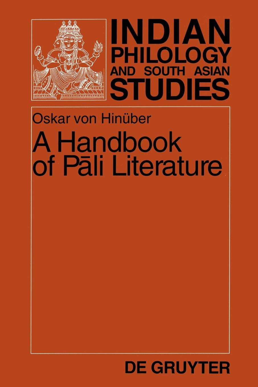 A Handbook of Pali Literature (Indian Philology and South Asian Studies) (English and German Edition) pdf epub