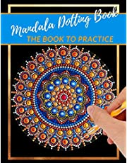 Mandala Dotting Book the Book to practice: different templates for coloring | how to draw a mandala | dot painting mandalas | point painting | dotting tools for painting rocks