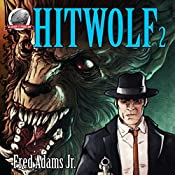 Hitwolf, Volume 2 | Fred Adams Jr.