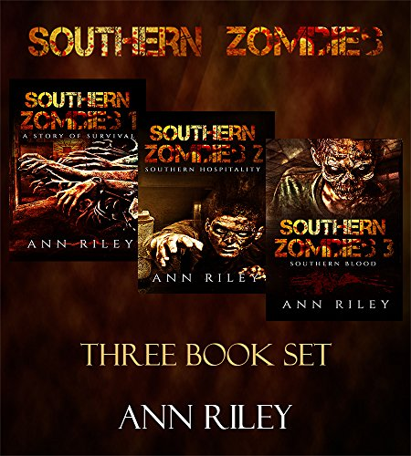 Southern Zombies Three Book Box Set: A Story of Survival, Southern Hospitality, and Southern Blood