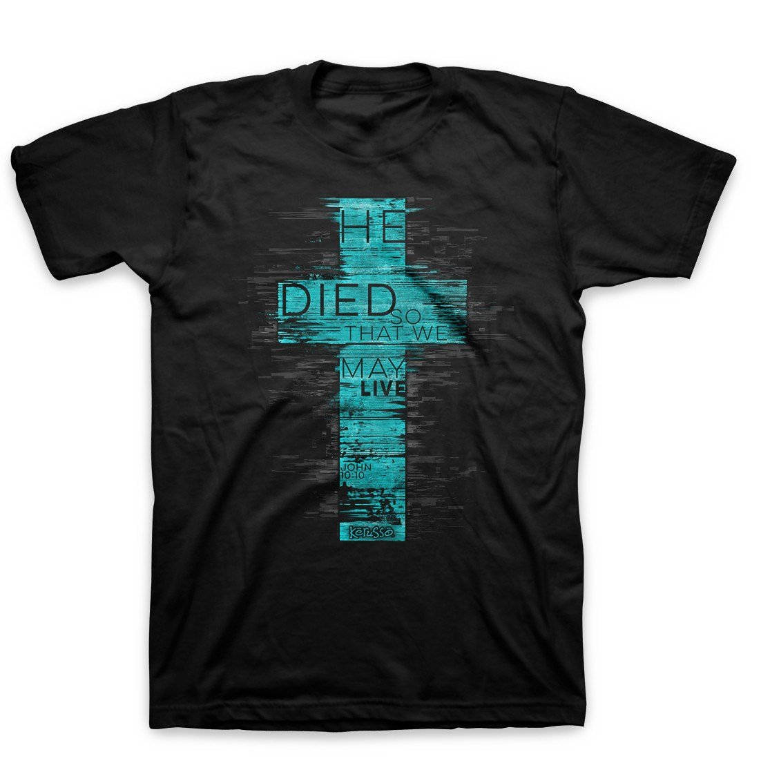 Kerusso - He Died so That we May Live - Cotton Mens...