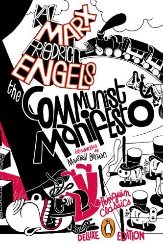 The Communist Manifesto: (Penguin Classics Deluxe Edition) (The Communist Manifesto Penguin Classics Deluxe Edition)