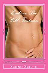 Embrace The Wild Fantasies Paperback
