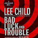 Bad Luck and Trouble: A Jack Reacher Novel | Livre audio Auteur(s) : Lee Child Narrateur(s) : Dick Hill