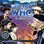 Doctor Who: The Gunfighters | BBC Audiobooks