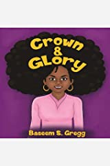 Crown & Glory: Embrace Your Hair Paperback