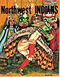 Northwest Indians, Peter M. Spizzirri, 0865450471