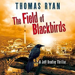 The Field of Blackbirds Hörbuch