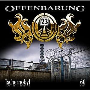 Tschernobyl (Offenbarung 23, 60) Hörspiel