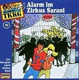Tkkg - Folge 10: Alarm im Zirkus Sarani