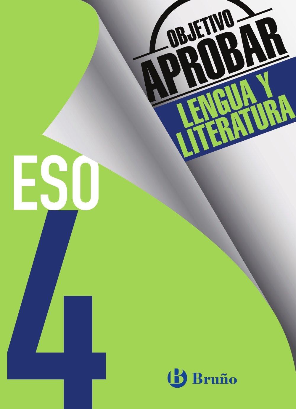 Objetivo aprobar Lengua y Literatura 4 ESO: Edición 2016 ...