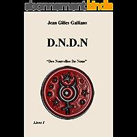 D.N.D.N (Des Nouvelles De Nous)