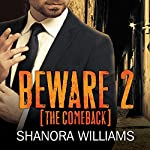 The Comeback: Beware Series #2 | Shanora Williams