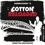 Cotton Reloaded: Sammelband 13 (Cotton Reloaded 37-39) | Oliver Buslau,Jürgen Benvenuti,Peter Mennigen
