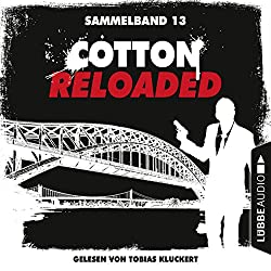 Cotton Reloaded: Sammelband 13 (Cotton Reloaded 37-39)