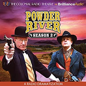 Powder River: Season Two Radio/TV Program