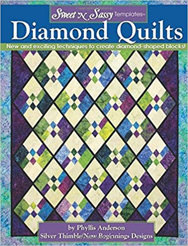 sweet n sassy templates diamond quilts new and exciting techniques