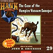 The Case of the Vampire Vacuum Sweeper: Hank the Cowdog | John R. Erickson