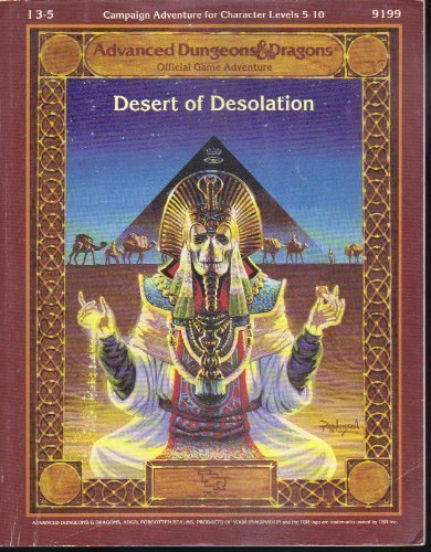 Desert of Desolation (Advanced Dungeons and Dragons Module I3-5)