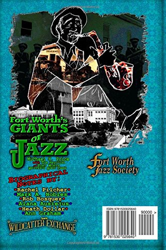 fort worths giants of jazz the wildcatter exchange presents volume 1
