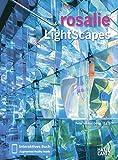 rosalie: LightScapes