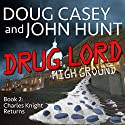 Drug Lord Audiobook by Doug Casey, John Hunt Narrated by John Pruden