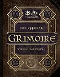 img - for Buffy the Vampire Slayer: The Official Grimoire: A Magical History of Sunnydale book / textbook / text book