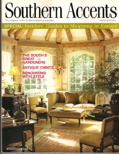 Southern Accents Magazine March  April 2001 insiders' Guide to Shopping in Europe